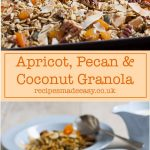 Recipes Made Easy - Apricot, pecan and coconut granola step by step- by recipemadeeasy.co.uk