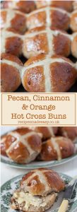 Recipes Made Easy - Pecan, cinnamon and orange hot cross buns - by recipesmadeeasy.co.uk