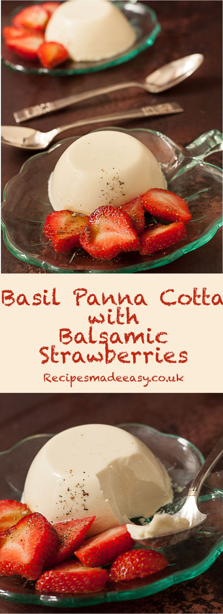composite shot of basil panna cotta with balsamic strawberries by Recipes Made Easy.