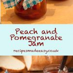 Peach and Pomegranate jam by Recipes Made Easy
